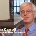 John T. Carroll's Commentary on the Gospel of Luke (pt 2)