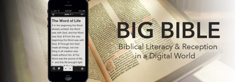 BigBible.uk: Biblical Literacy & Reception in a Digital World